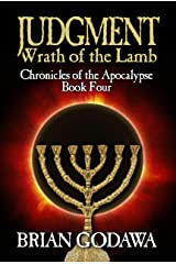 Judgment: Wrath of the Lamb (Chronicles of the Apocalypse Book 4) Kindle Edition