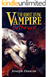 The Oldest Living Vampire Betrayed (The Oldest Living Vampire Saga Book 4) (English Edition)