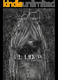El líder, El imperio (Spanish Edition)