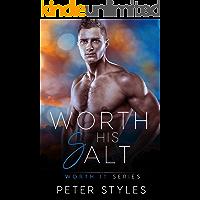 Worth His Salt (Worth It Book 2) (English Edition)