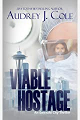 Viable Hostage (Emerald City Thriller Book 4) Kindle Edition