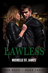 Lawless (Mob Boss Book 3) Kindle Edition