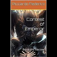 Contest of Emperor: Break the Cocoon (Dutch Edition)