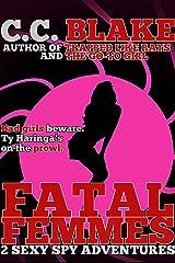 Fatal Femmes Kindle Edition