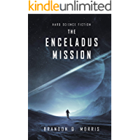 The Enceladus Mission: Hard Science Fiction (Ice Moon Book 1)