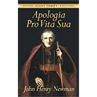 Apologia Pro Vita Sua (Dover Thrift Editions)