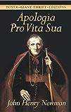 Apologia Pro Vita Sua (Dover Thrift Editions)