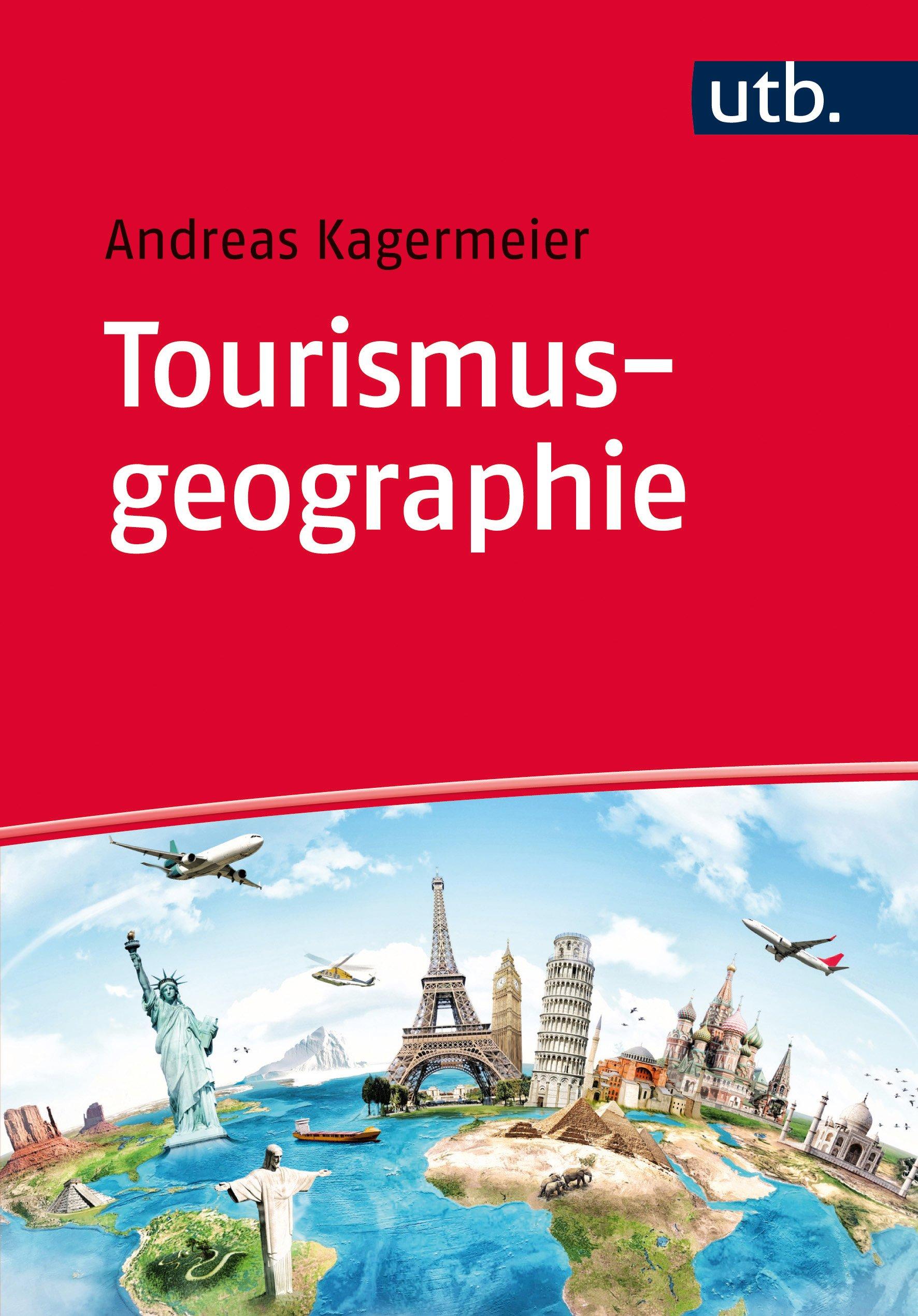 Tourismusgeographie: Einführung