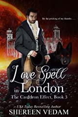 Love Spell in London: The Cauldron Effect, Book 3, a Regency fantasy romance Kindle Edition