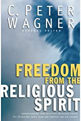 Freedom from the Religious Spirit Kindle Edition