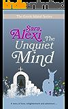 The Unquiet Mind (The Greek Island Series Book 3)