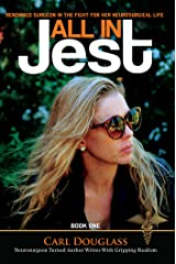 All in Jest: Renowned Neurosurgeon in the Fight of Her Life Kindle Edition