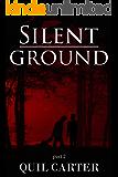 Silent Ground Part 2