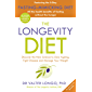 The Longevity Diet: 'How to live to 100 . . . Longevity has become the new wellness watchword . . . nutrition is the key' VOGUE (English Edition)