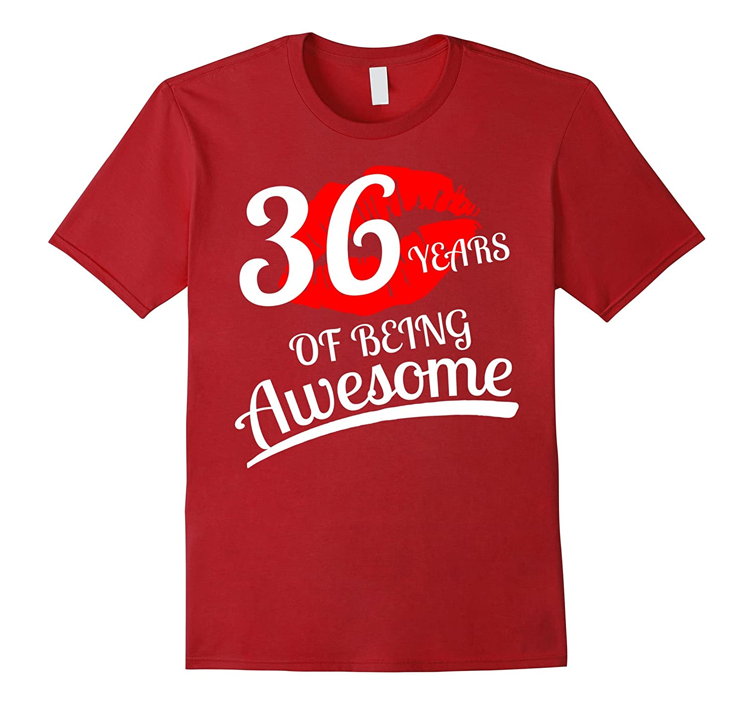 36 Years Of Being Awesome 36th Birthday T-Shirt-PL