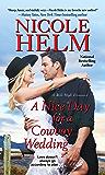 A Nice Day for a Cowboy Wedding (A Mile High Romance Book 4)