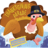 Thanksgiving Parade (Thanksgiving Board Books)