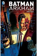 Batman: Arkham: Two-Face (Batman (1940-2011)) Kindle Edition
