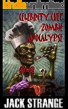 Celebrity Chef Zombie Apocalypse