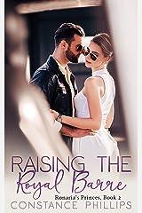 Raising the Royal Barre, Ronaria's Princes Book 2 (Ronria's Princes) Kindle Edition