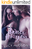 Dance for You (Falling for You Book 2)