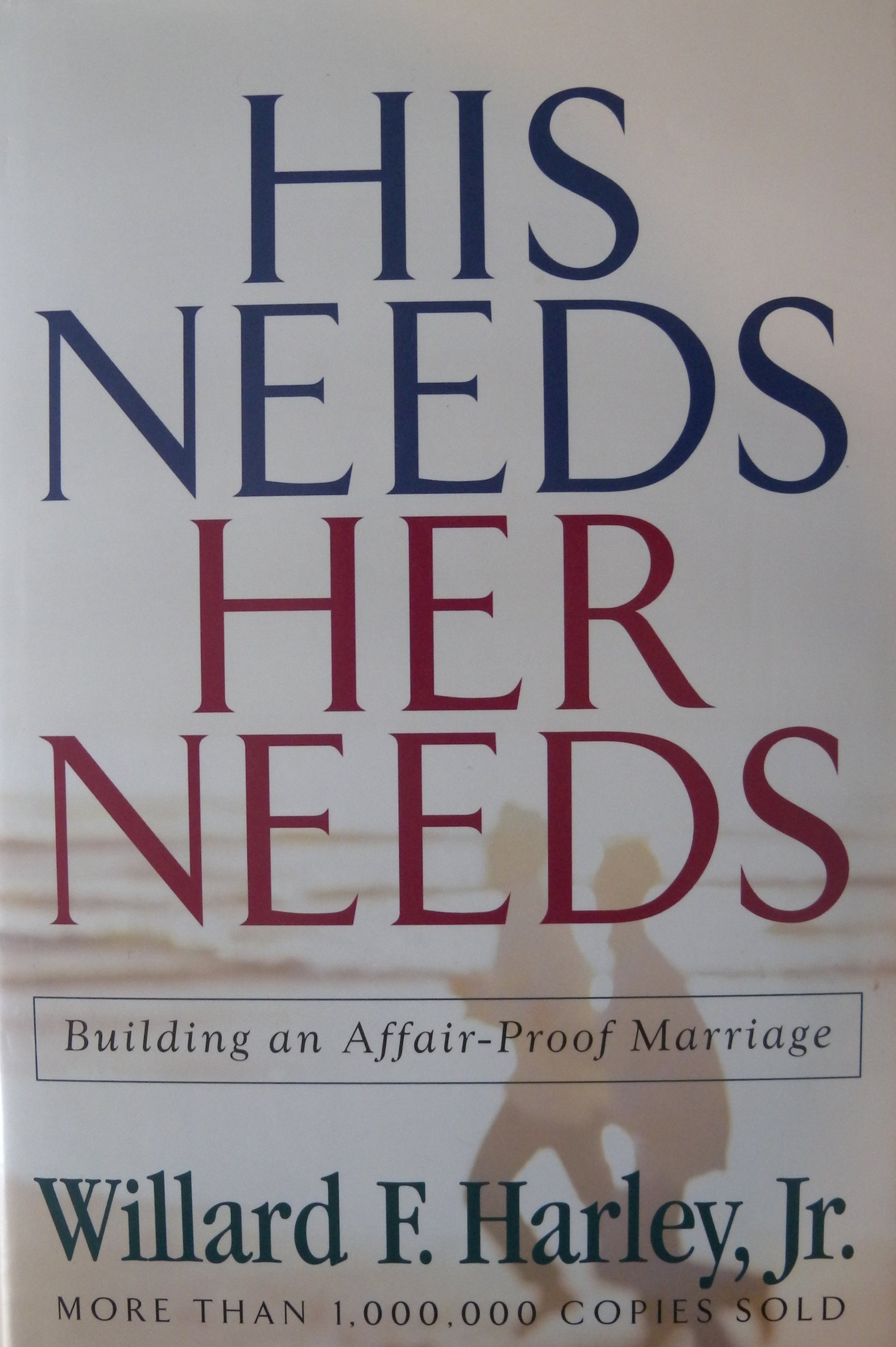 His Needs Her Needs, Building an Affair-Proof