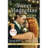 Stealing Home (The Sweet Magnolias Book 1)