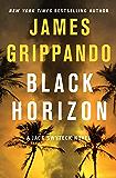 Black Horizon (Jack Swyteck Book 11)