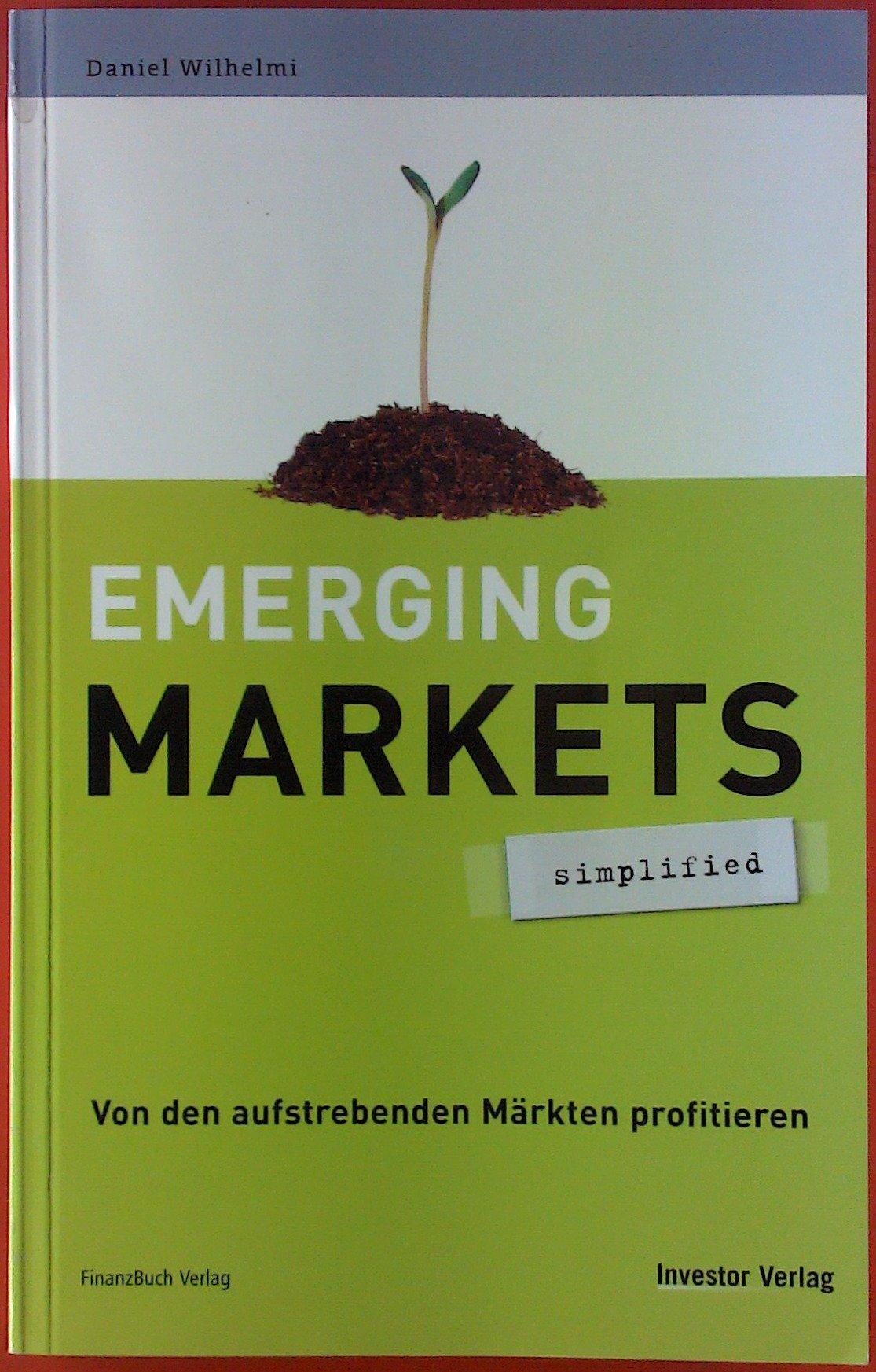 Emerging markets [sp7ks] : von den aufstrebenden Märkten profitieren (Reihe: simplified )