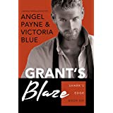 Grant's Blaze (Shark's Edge Book 6)