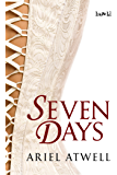 Seven Days (Cavanaugh Trilogy Book 1)