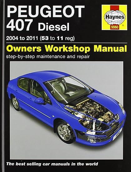 peugeot 407 diesel service and repair manual 2004 2011 haynes rh amazon co uk Haynes Car Manual 2005 WRX Auto Repair Manual Diagrams