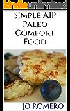 Simple AIP Paleo Comfort Food