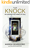 The Knock: An Unexpected Wake Up Call
