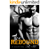 The Rebound: A College Sports Romance (Courting Love Book 2)
