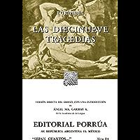 Las diecinueve tragedias (Colección Sepan Cuantos: 024) (Spanish Edition)