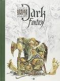 Dark fantasy - L'univers d'Adrian Smith
