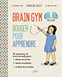 Brain Gym: Bouger pour apprendre