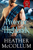 A Protector in the Highlands (Highland Roses School Book 2)