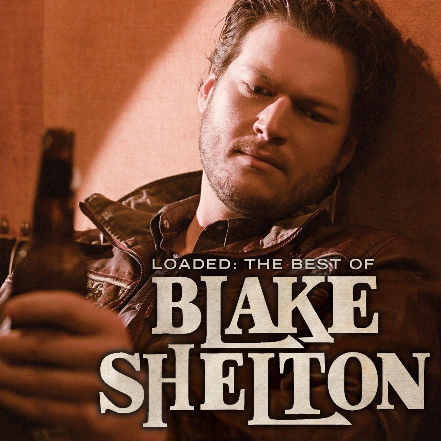 Loaded: The Best of Blake Shelton (Vinyl)