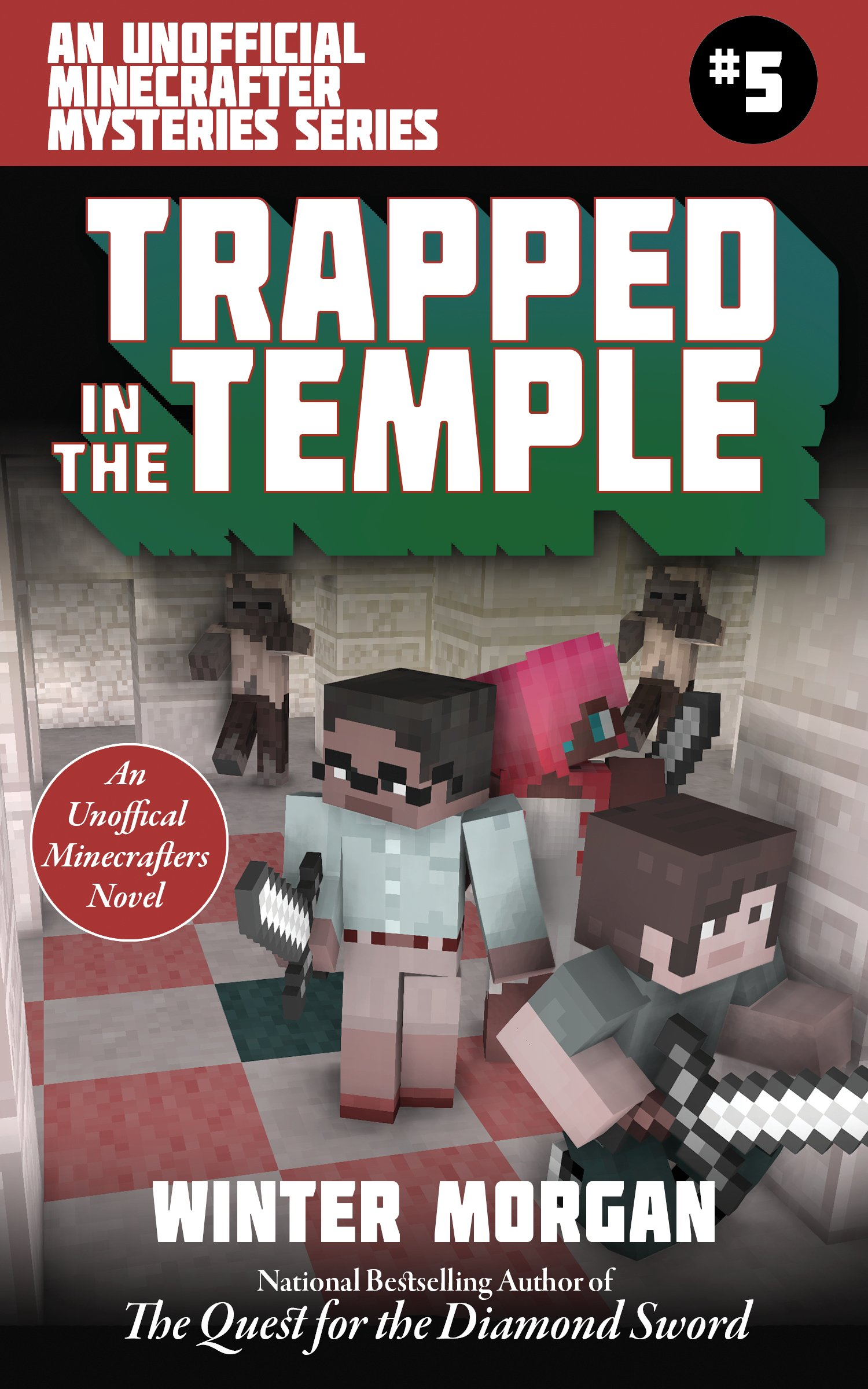 Trapped In the Temple: An Unofficial Minecrafters Mysteries Series, Book Five (Unofficial Minecraft Mysteries) pdf epub