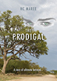 The Prodigal: The story of ultimate Betrayal