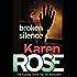 Broken Silence (A Karen Rose Novella) (Romantic suspense)