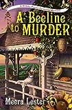 A Beeline to Murder (A Henny Penny Farmette Mystery)