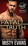 Fatal Truth, SEALs of Shadow Force, Book 1