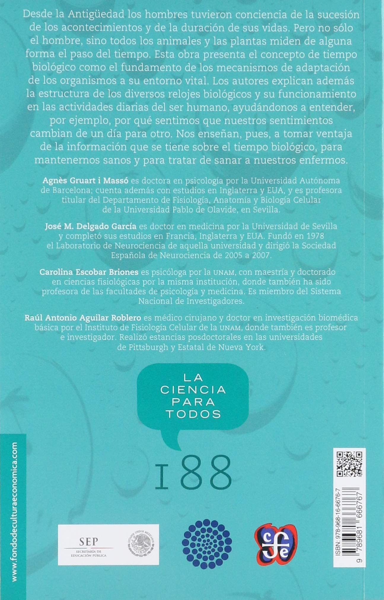 Los relojes que gobiernan la vida (LA CIENCIA PARA TODOS) (Spanish Edition): Gruart Agnès José María Delgado Carolina Escobar y Raúl Aguilar Roblero: ...