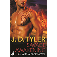 Savage Awakening: Alpha Pack Book 2 (English Edition)