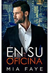 En Su Oficina: Novela Romántica Contemporánea (Spanish Edition) Kindle Edition