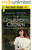 The Usurper's Crown: A Novel of Isavalta, Book Two (Prologue Fantasy)