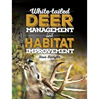 White-tailed Deer Management and Habitat Improvement